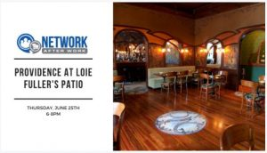 Network After Work Providence at Loie Fuller's Patio