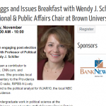 Virtual Eggs and Issues Breakfast with Wendy J. Schiller Professor of Political Science, International & Public Affairs Chair at Brown University 11/18/2020
